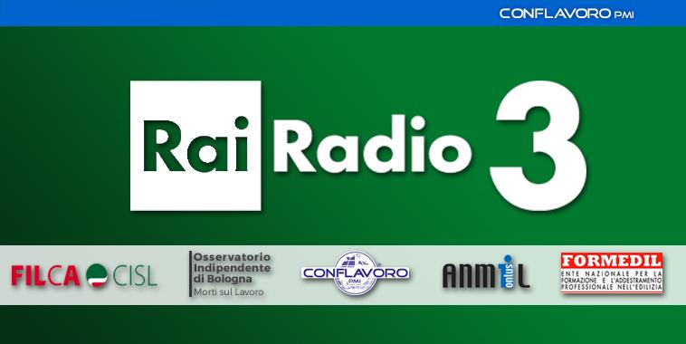 radio_rai_3_conflavoro_intervento_roberto_capobianco_sicurezza_lavoro
